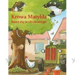 Krowa Matylda bawi się w chowanego - Alexander Steffensmeier