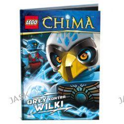 LEGO Legends of Chima. Orły kontra Wilki