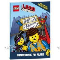 LEGO Przygoda. Życie jest czadowe! Przewodnik filmowy