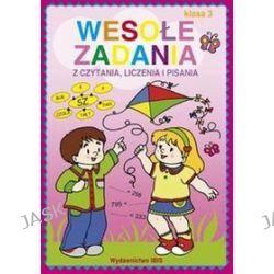 Wesołe zadania z czytania, liczenia i pisania 3 - Wioletta Czekalewska