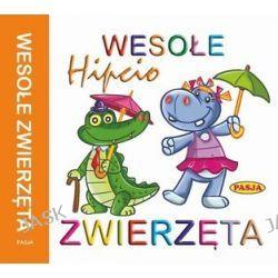Wesołe zwierzęta. Hipcio - książeczka harmonijka - Ernest Błędowski, Zofia Kaliska