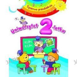 Uniwersytet 2-latka. Tęczowe przedszkole - Elżbieta Lekan