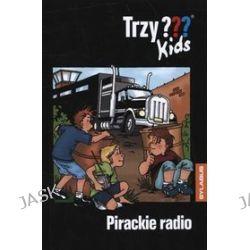 Trzy kids. pirackie radio
