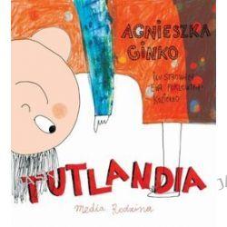 Tutlandia - Agnieszka Ginko