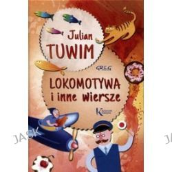 Lokomotywa i inne wiersze - Julian Tuwim