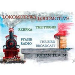 Lokomotywa Locomotive - Julian Tuwim