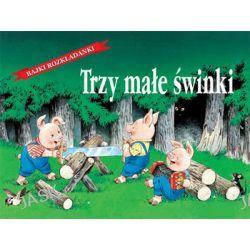 Trzy małe świnki - Jolanta Pasternak-Winiarska