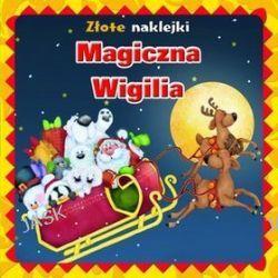 Magiczna Wigilia. Złote naklejki - Krzysztof  M. Wiśniewski