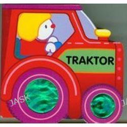 Traktor. Wspaniałe pojazdy