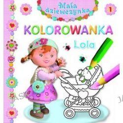Lola. Kolorowanka. Mała dziewczynka