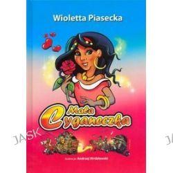 Mała Cyganeczka - Wioletta Piasecka