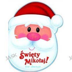 Święty Mikołaj! Dar dawania