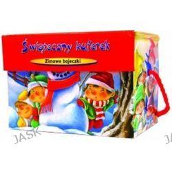 Świąteczny kuferek. Zimowe bajeczki