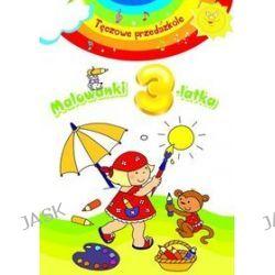 Malowanki 3-latka. Tęczowe przedszkole - Elżbieta Lekan