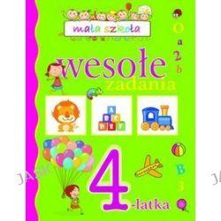 Mała szkoła. Wesołe zadania 4-latka - Elżbieta Lekan