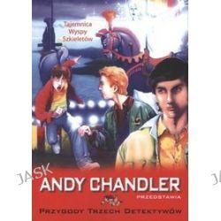 Tajemnica wyspy szkieletów, tom 5. Przygody trzech detektywów - Andy Chandler