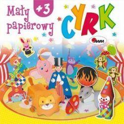 Mały papierowy cyrk - Jolanta Czarnecka