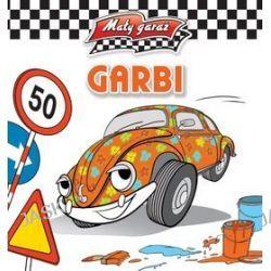 Mały garaż. Garbi - Krzysztof Kiełbasiński