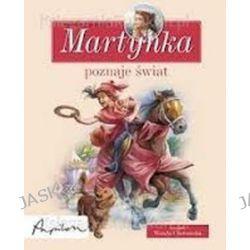 Martynka poznaje świat. Zbiór opowiadań