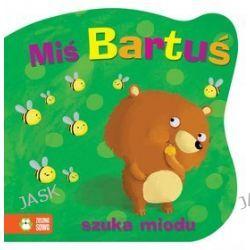 Miś Bartuś szuka miodu