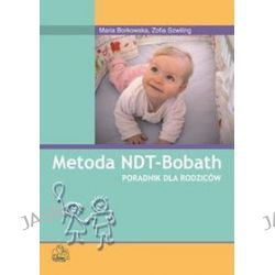Metoda NDT-Bobath - Maria Borkowska, Zofia Szwiling