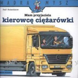 Mam przyjaciela kierowcę ciężarówki - Ralf Butschkow