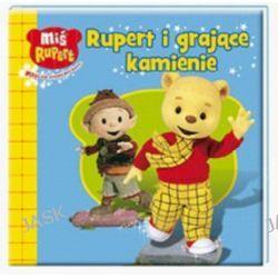 Miś Rupert. Rupert i grające kamienie