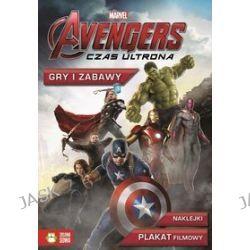 Marvel Avengers. Czas Ultrona. Gry i zabawy + naklejki, plakat