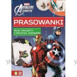 Marvel Avengers. Prasowanki. Moje projekty z drużyną Avengers -