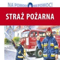 Straż pożarna - Wiesław Drabik, Andrzej Kłapyta