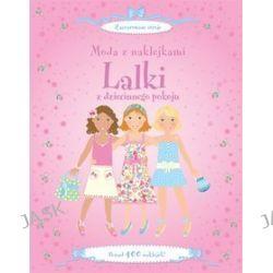 Moda z naklejkami - lalki z dziecinnego pokoju