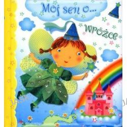 Mój sen o... wróżce - Nathalie Belineau