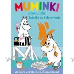 Muminki. Wspaniała książka do kolorowania