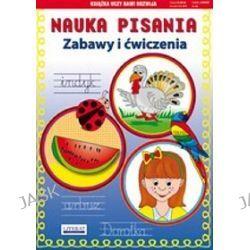 Nauka pisania. Zabawy i ćwiczenia. - Beata Guzowska