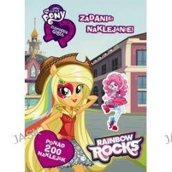 My Little Pony. Equestria Girls. Zadanie: naklejanie!