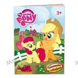 My Little Pony. Kolorowanka z naklejkami