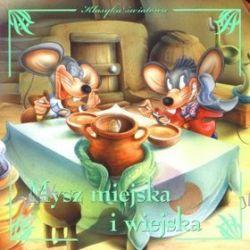 Mysz miejska i wiejska. Klasyka światowa - Anna Wiśniewska