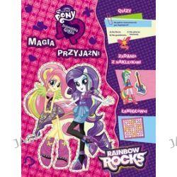 My Little Pony. Equestria Girls. Magia przyjaźni + naklejki