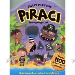 Naklejkowy szał. Świat Przygód. Piraci + 1100 naklejek