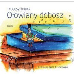Ołowiany dobosz - Tadeusz Kubiak
