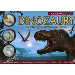 Odkrywca 3D. Dinozaury