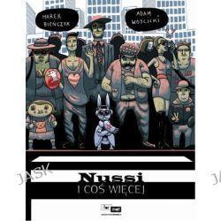 Nussi i coś więcej - Marek Bieńczyk