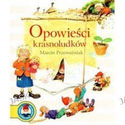Opowieści Krasnoludków - Marcin Przewoźniak