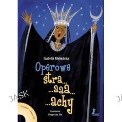 Operowe strachy - Izabella Klebańska