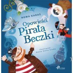 Opowieści Pirata Beczki - Roma Karaś