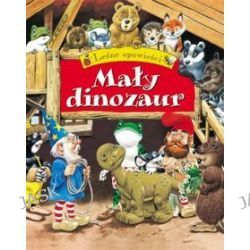Opowieści z lasu. Mały dinozaur