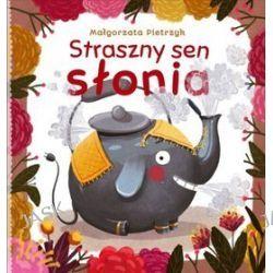 Straszny sen słonia - Małgorzata Pietrzyk