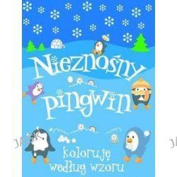 Nieznośny pingwin. Koloruję według wzoru - Anna Wiśniewska