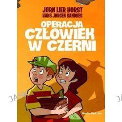 Operacja Człowiek w Czerni - Jorn Lier Horst