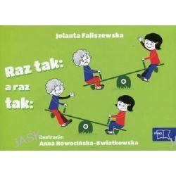 Odkrywam czytanie. Część. 5 Raz tak, a raz tak - Jolanta Faliszewska